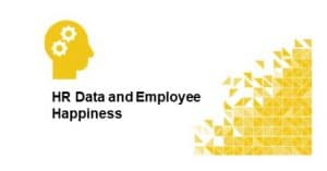 HR Data and Employee Happiness