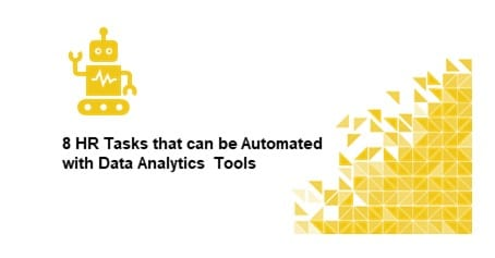 8 HR Tasks that can be Automated with Data Analytics Tools