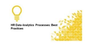 HR Data Analytics Processes: Best Practices